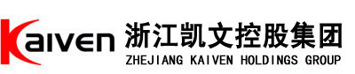 ZHEJIANG KAIVEN HOLDINGS GROUP